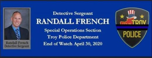 Sgt Randall French Troy Police Department E.O.W. April 30, 2020